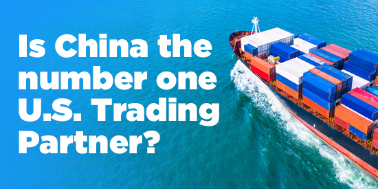 U.S. Trading Partners - Is China Number One? Graphic