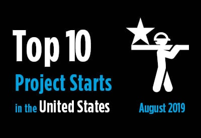 Top 10 project starts in the U.S. - August 2019 Graphic