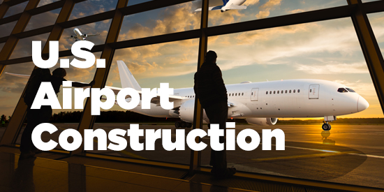 Infographic: U.S. Airport Construction - Groundbreaking and Upcoming Stages